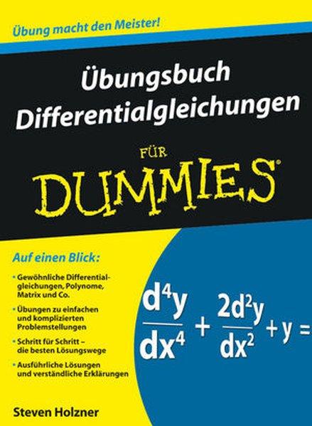 Übungsbuch Differentialgleichungen für Dummies als Buch von Steven Holzner