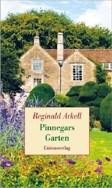 Pinnegars Garten als Buch von Reginald Arkell