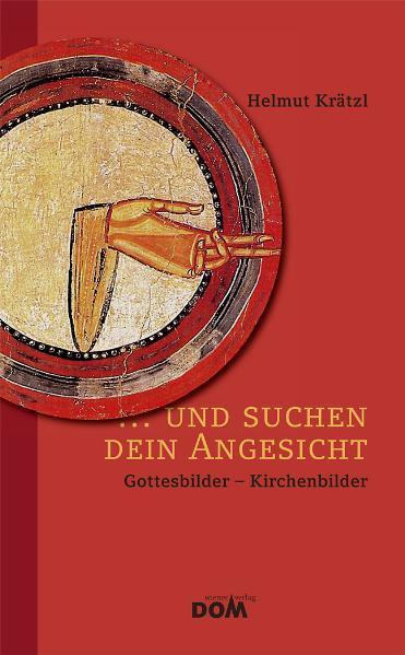 ... und suchen dein Angesicht als Buch von Helmut Krätzl