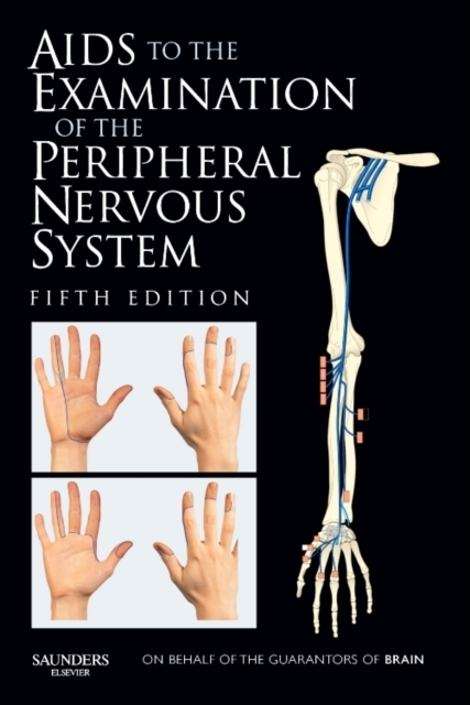 Aids to the Examination of the Peripheral Nervous System als Buch von Michael O'Brien