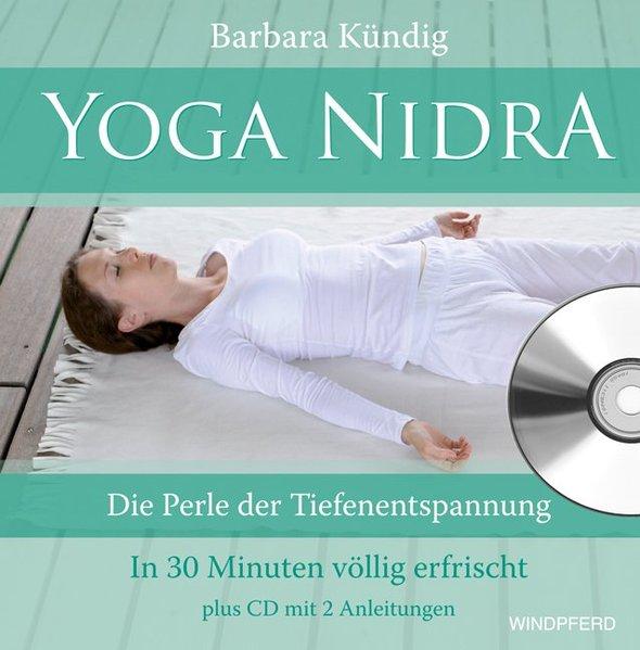 Yoga Nidra als Buch von Barbara Kündig