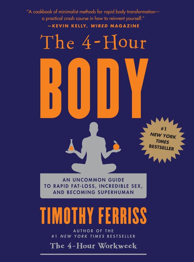The 4 (Four) Hour Body als Buch von Timothy Fer...