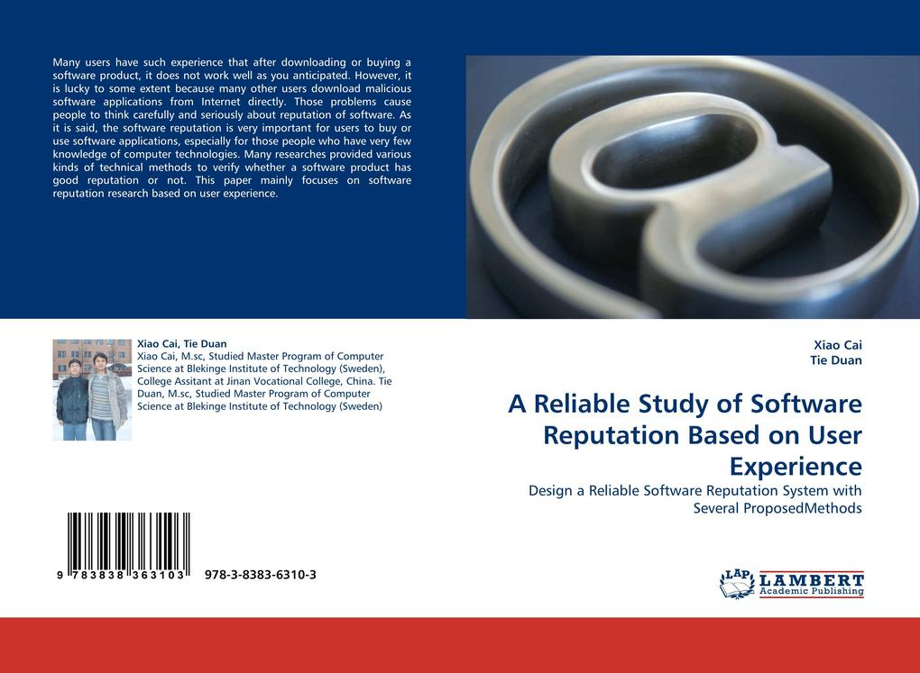 A Reliable Study of Software Reputation Based on User Experience als Buch von Xiao Cai Tie Duan