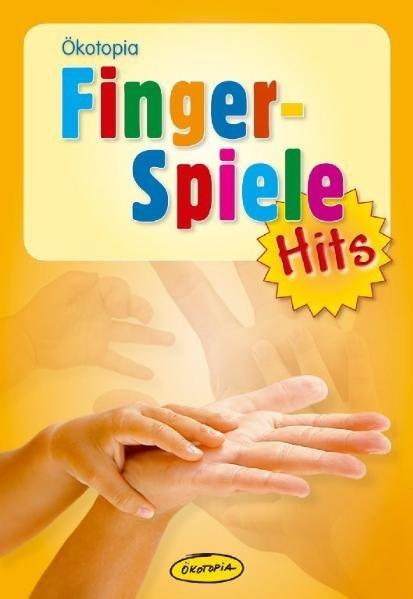 Fingerspiele-Hits als Buch von Wolfgang Hering, Brigitte Schanz-Hering, Brigitte Wilmes-Mielenhausen, Andrea Erkert, Elk