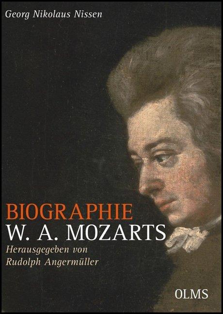 Biographie W. A. Mozarts - Kommentierte Ausgabe als Buch von Georg Nikolaus Nissen