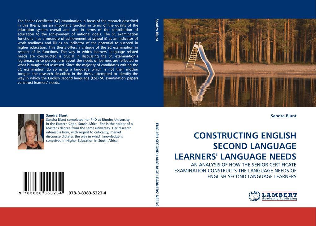 CONSTRUCTING ENGLISH SECOND LANGUAGE LEARNERS LANGUAGE NEEDS als Buch von Sandra Blunt