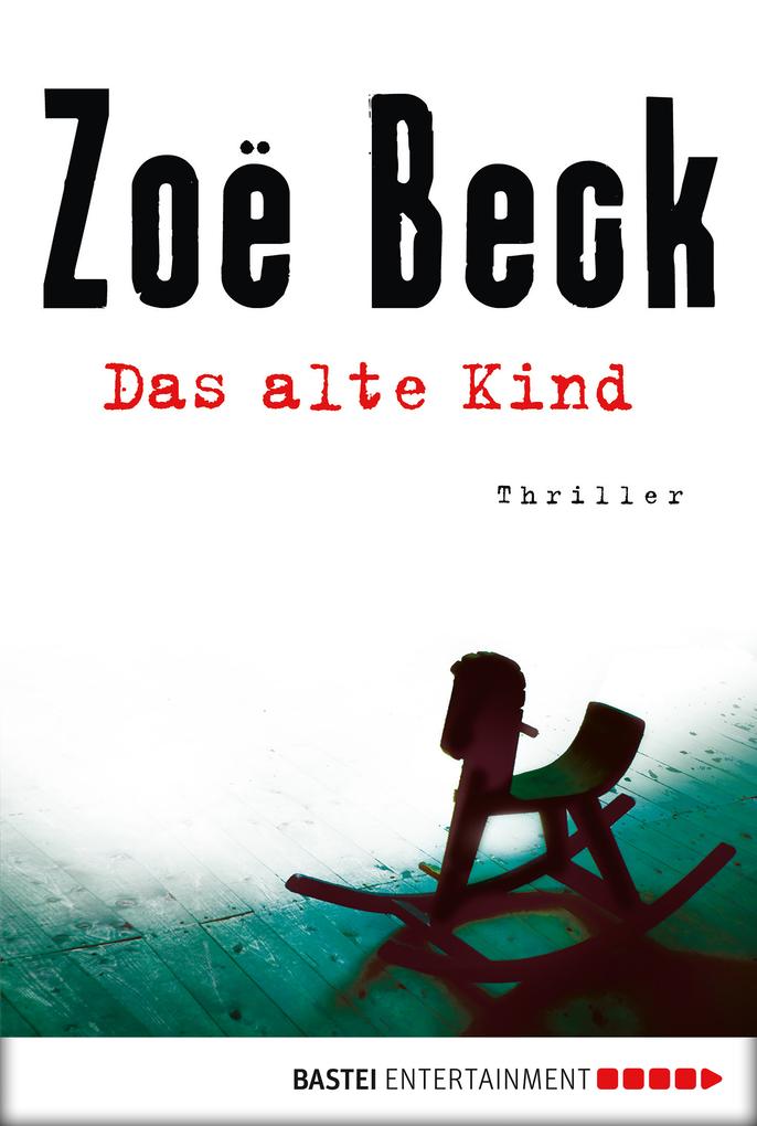 Das alte Kind als eBook von Zoë Beck