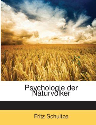 Psychologie Der Naturvölker als Taschenbuch von...