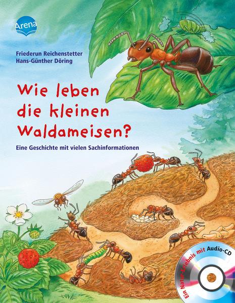 Wie leben die kleinen Waldameisen? als Buch von Hans-Günther Döring, Friederun Reichenstetter