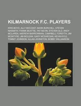 Kilmarnock F.C. players als Taschenbuch von