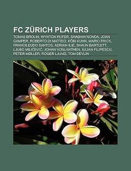 FC Zürich players als Taschenbuch von