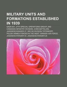 Military units and formations established in 1939 als Taschenbuch von