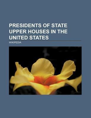 Presidents of state upper houses in the United ...