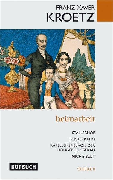 Heimarbeit - Stücke 2 als Buch von Franz Xaver ...