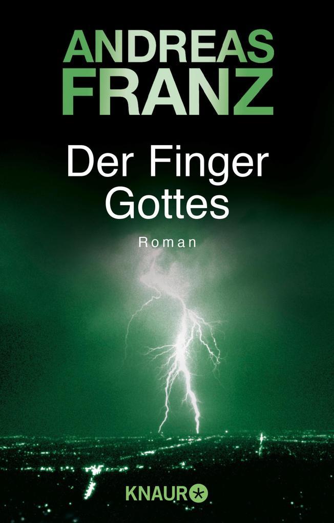 Der Finger Gottes als eBook von Andreas Franz