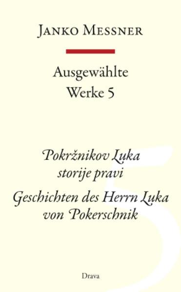 Ausgewählte Werke 5 als Buch von Janko Messner