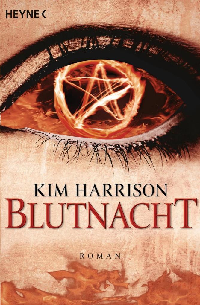 Blutnacht - Rachel Morgan 06 als eBook von Kim Harrison