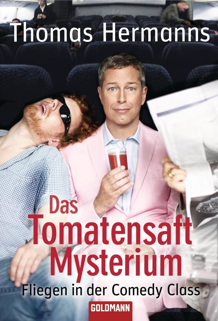 Das Tomatensaft-Mysterium als eBook von Thomas Hermanns