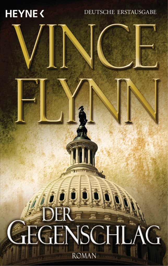 Der Gegenschlag als eBook von Vince Flynn