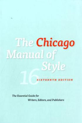 The Chicago Manual of Style als Buch von