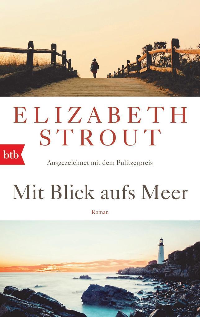 Mit Blick aufs Meer als eBook von Elizabeth Strout