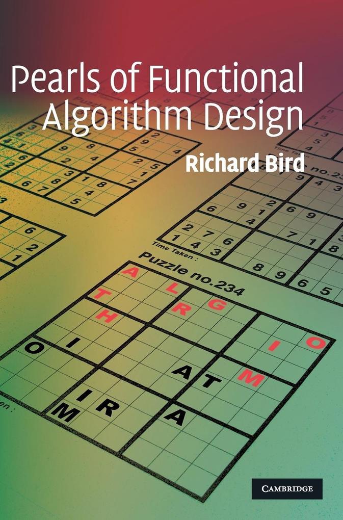 Pearls of Functional Algorithm Design als Buch von Richard Bird