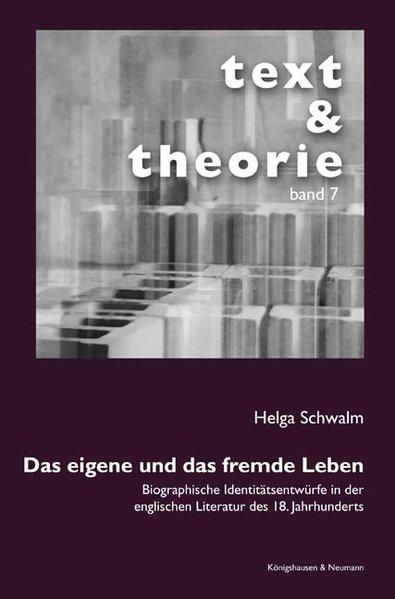 Das eigene und das fremde Leben als Buch von Helga Schwalm
