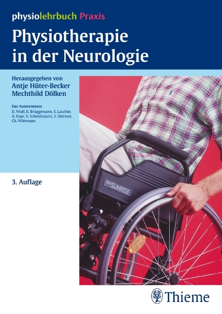 Physiotherapie in der Neurologie als Buch von Karin Brüggemann, Sebastian Laschke, Anne Pape, Klaus Scheidtmann, Sabine
