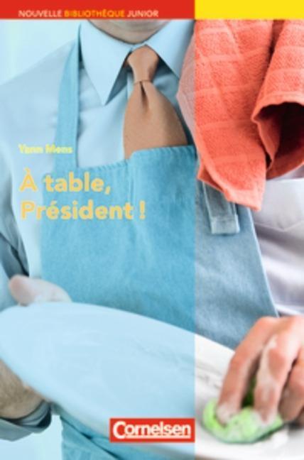 À table, président! als Buch von Yann Mens