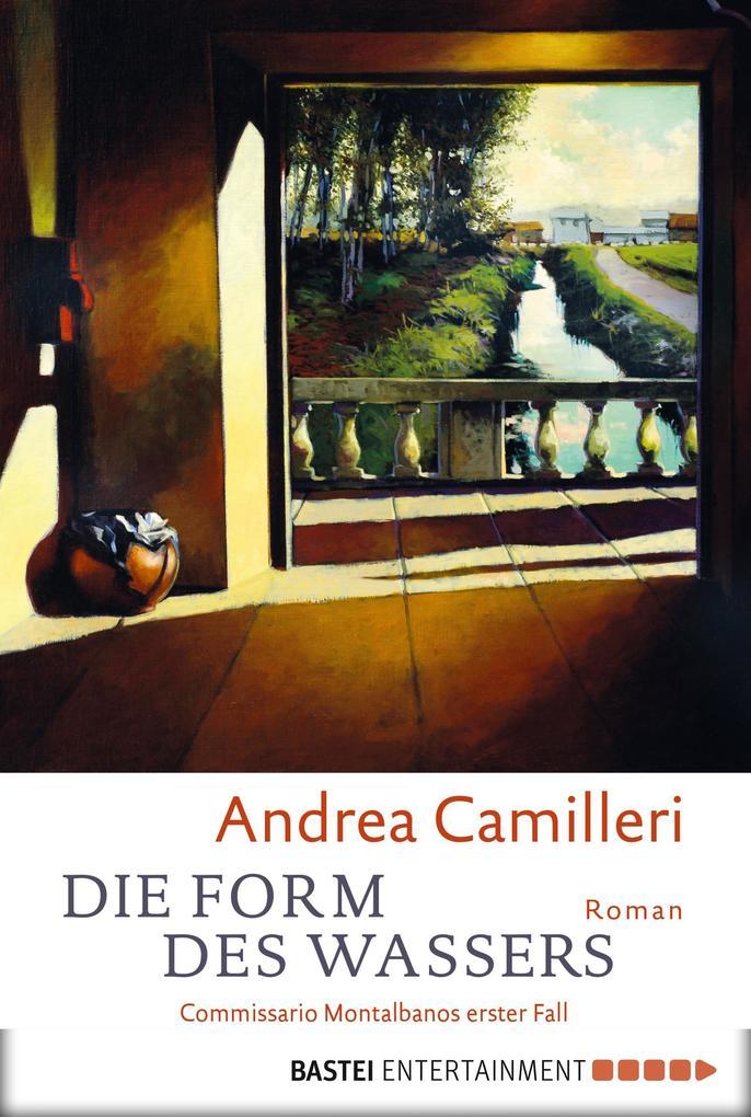 Die Form des Wassers als eBook von Andrea Camilleri
