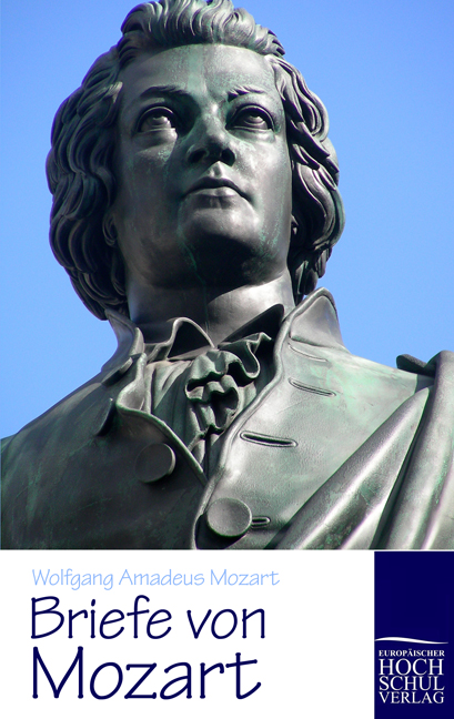 Briefe von Mozart als Buch von Wolfgang Amadeus Mozart