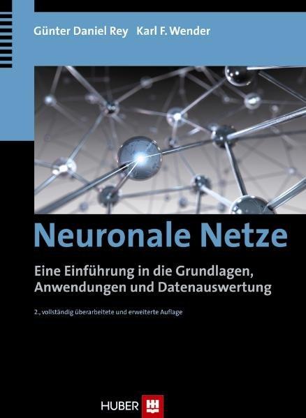 Neuronale Netze als Buch von Günter Daniel Rey, Karl F. Wender