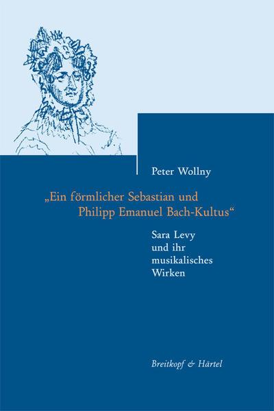 Sara Levy und ihr musikalisches Wirken als Buch von Peter Wollny