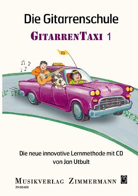 Die Gitarrenschule Gitarrentaxi als Buch von Jan Utbult, Ulrik Lundström