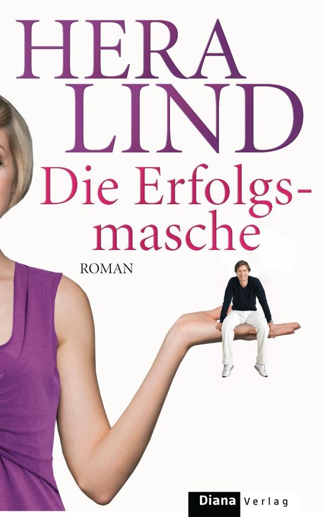 Die Erfolgsmasche als eBook von Hera Lind