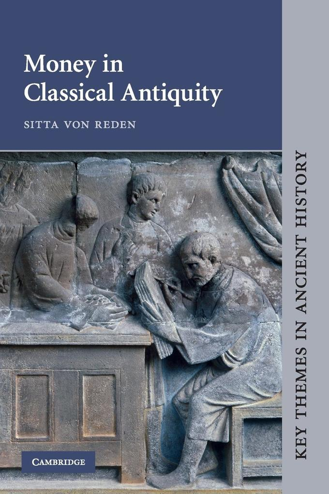 Money in Classical Antiquity als Buch von Sitta von Reden