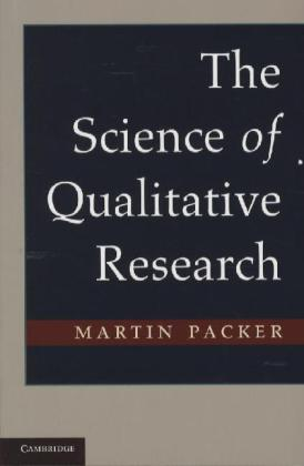 The Science of Qualitative Research als Buch von Martin Packer