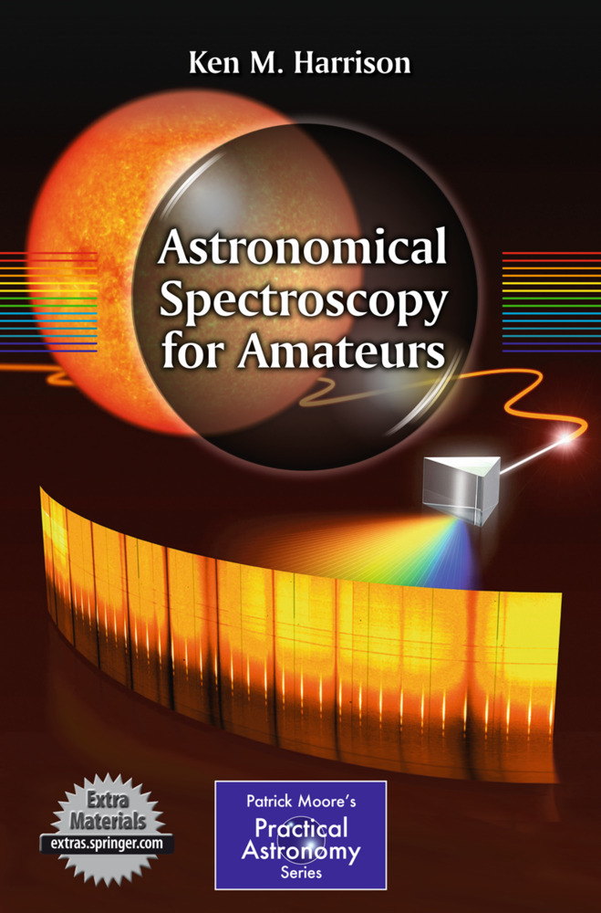 Astronomical Spectroscopy for Amateurs als Buch von Ken M. Harrison