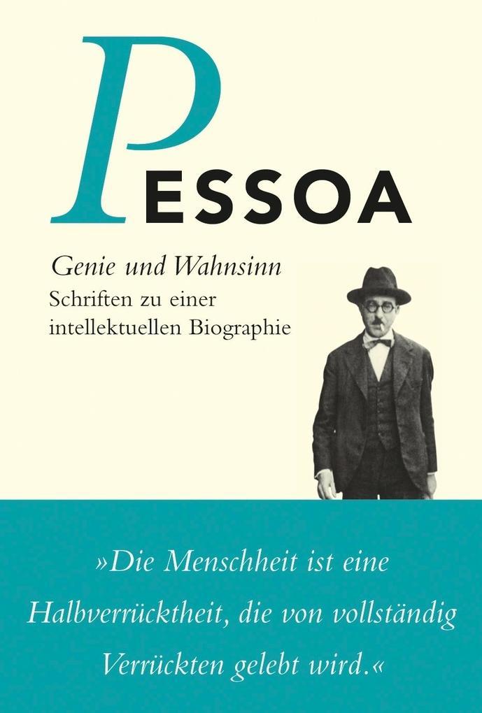 Genie und Wahnsinn als Buch von Fernando Pessoa Steffen Dix Steffen Dix
