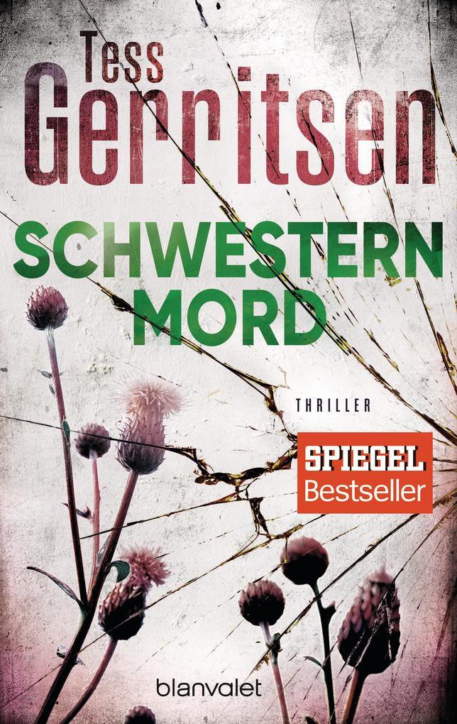 Schwesternmord als eBook von Tess Gerritsen