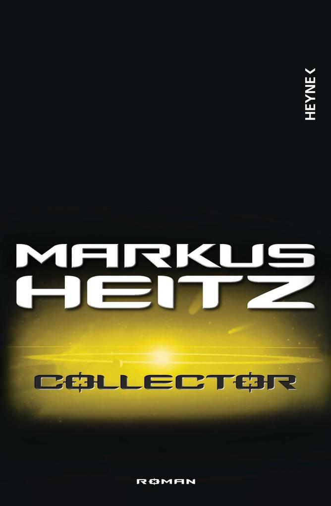 Collector als eBook von Markus Heitz