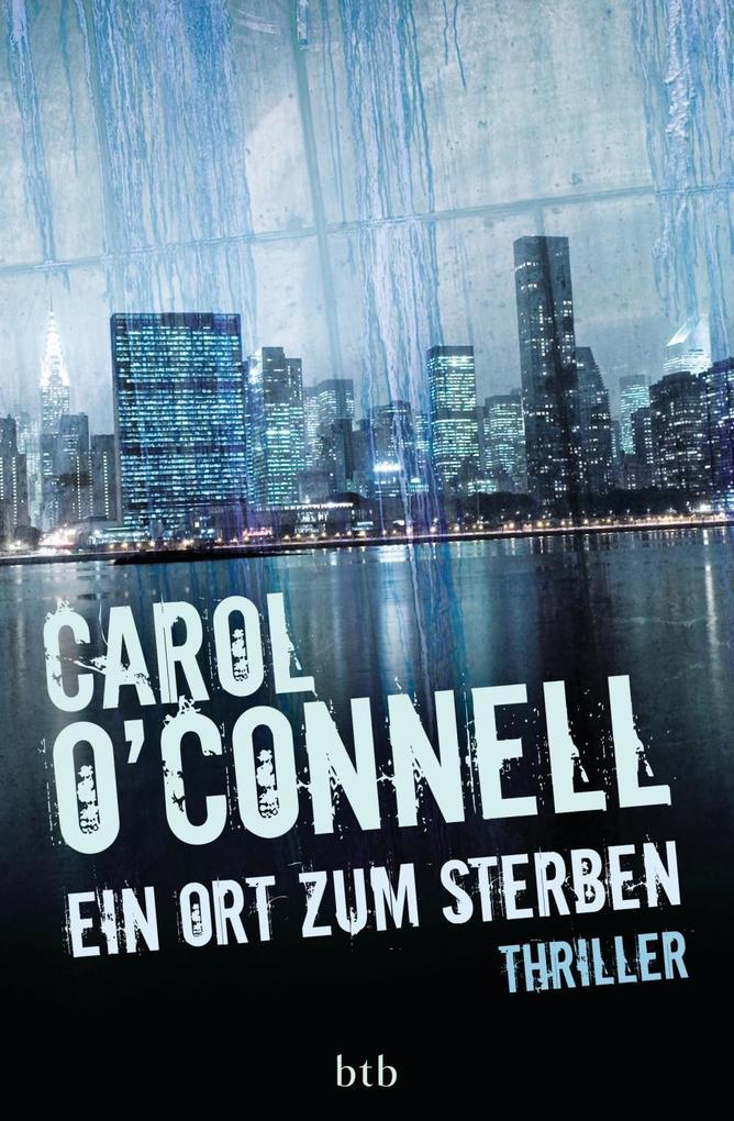 Ein Ort zum Sterben als eBook von Carol O'Connell