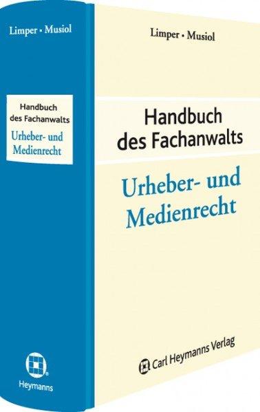 Handbuch des Fachanwalts Urheber- und Medienrec...