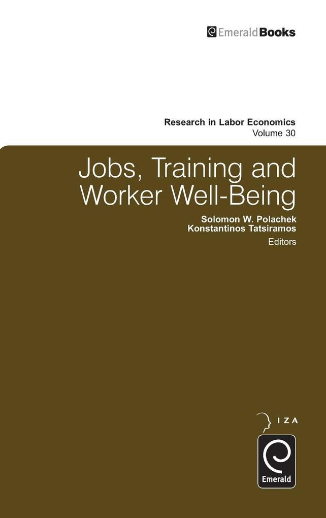 Jobs, Training and Worker Well-Being als Buch von