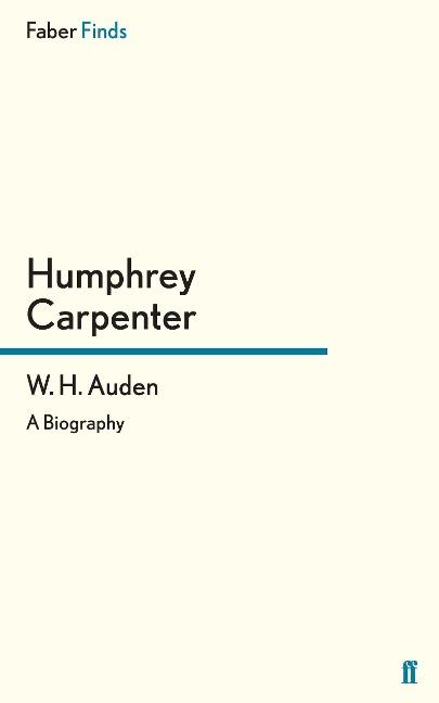 W. H. Auden als Buch von Carpenter Humphrey