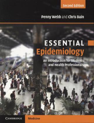 Essential Epidemiology als Buch von Penny Webb, Chris Bain