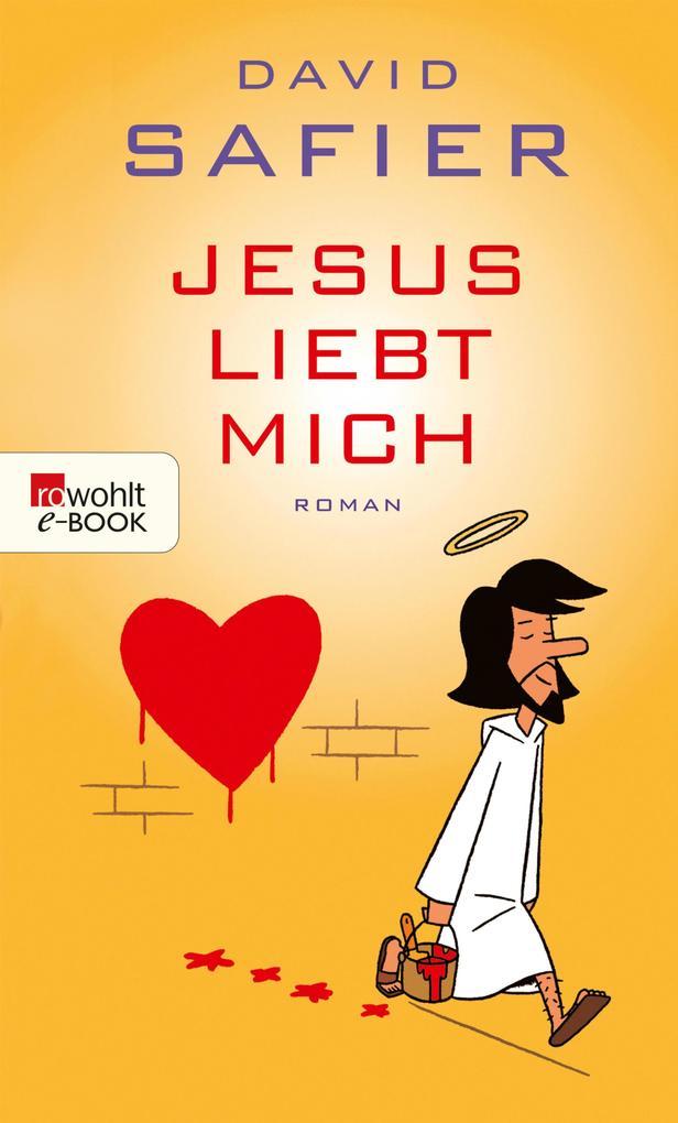 Jesus liebt mich als eBook von David Safier