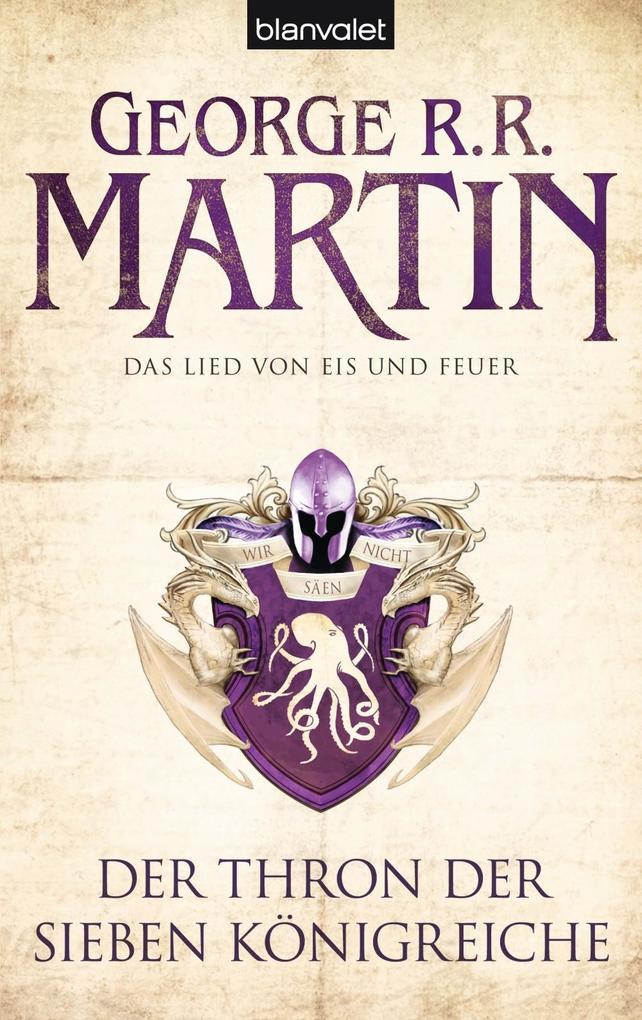 Das Lied von Eis und Feuer 03. Der Thron der Sieben Königreiche als eBook von George R.R. Martin