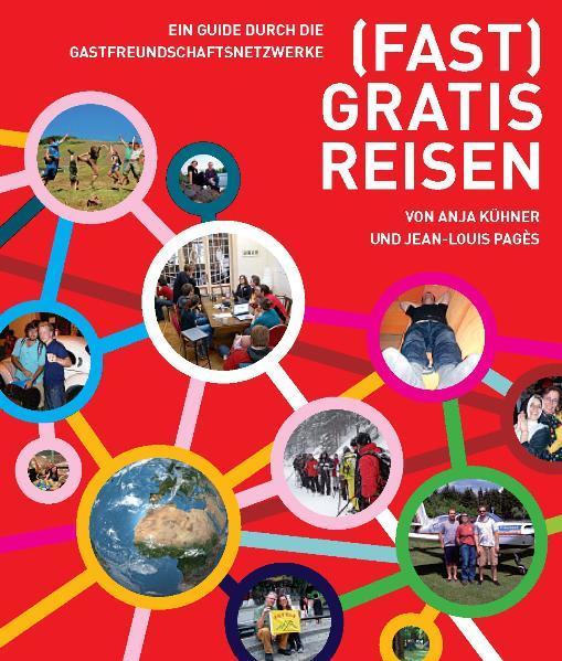 FAST GRATIS REISEN als Buch von Anja Kühner Jean-Louis Pagès