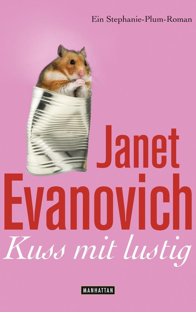 Kuss mit lustig als eBook von Janet Evanovich